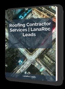 roofing contractors - lanaroc leads